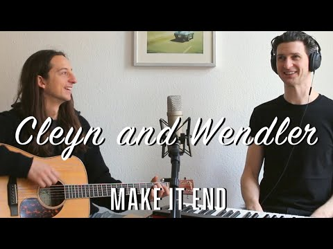 Make It End - Cleyn and Wendler