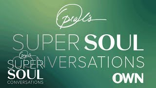 Listen to Oprah's SuperSoul Conversations on Apple Podcasts   SuperSoul Conversations   OWN