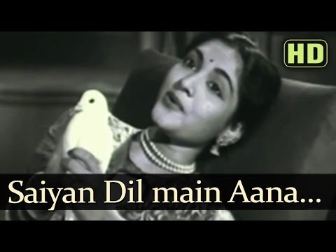 Saiyyan Dil Mein Aana (HD) - Bahar Songs - Karan Dewan - Vyjayantimala - Shamshad Begum