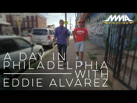 A Day in Philadelphia with Eddie Alvarez