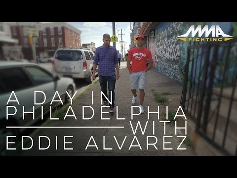A Day in Philadelphia with Eddie Alvarez