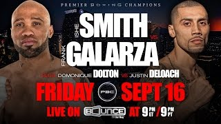 Smith vs Galarza PREVIEW: September 16, 2016 - PBC on Bounce