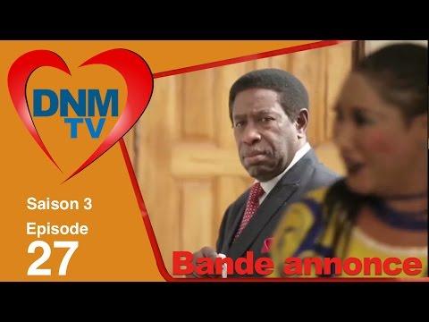 Dinama Nekh saison 3 épisode 27 : la bande annonce