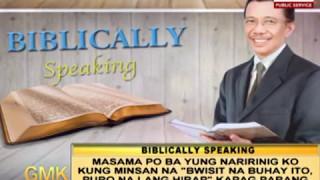 biblically speaking good morning kuya may 08 2017