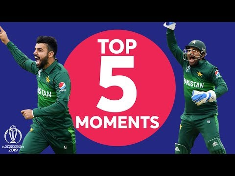 Shadab? Super Sarfaraz?   New Zealand v Pakistan - Top 5 Moments   ICC Cricket World Cup 2019