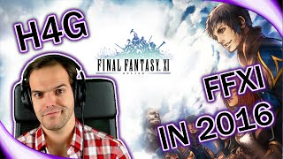 Final Fantasy XI in 2016 - Still fun? Or Dead?