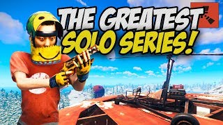 STARTING MY GREATEST SOLO SERIES EVER! - Rust Solo #1
