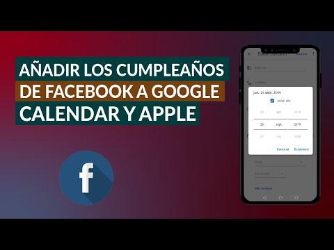 Cómo Añadir y Sincronizar los Cumpleaños de Facebook a Google Calendar, Apple u Outlook