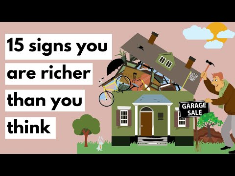 15 Signs you are richer than you think