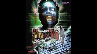 Pc gameplay - The typing of the dead