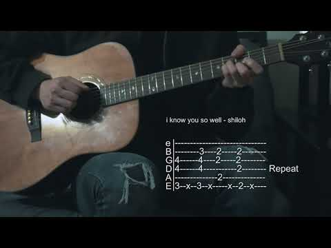 How To Play Jocelyn Flores/I Know You So Well - Shiloh - Guitar Tabs