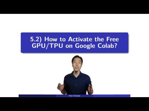 5 2) How to Activate the Free GPU/TPU on Google Colab?