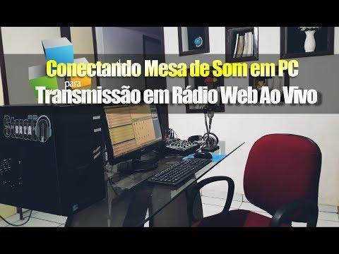 Ligando Mesa de Som em Computador para Rádio Web