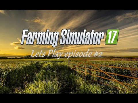 Farming Simulator 17 Lets Play episode #2 on Stiffi