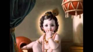 Jai Nandlala Jai Gopala/ Shree Radhe Govinda