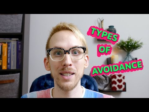 Types of Avoidance & Avoidant Behavior from YouTube · Duration:  16 minutes 24 seconds