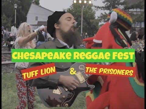 CHESAPEAKE REGGAE FEST - TUFF LION & THE PRISONERS (2017)
