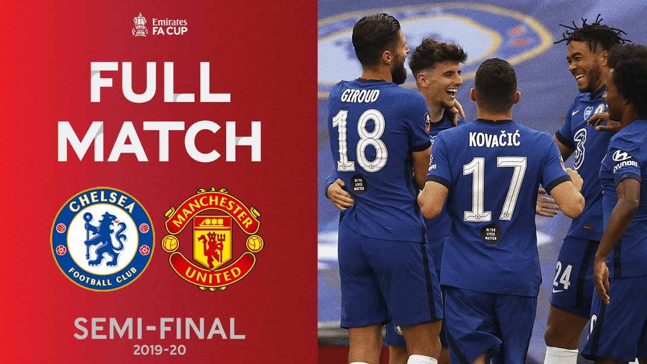 Download FULL MATCH | The Blues Too Strong For Manchester United | Emirates FA Cup Semi-Final 2019-20