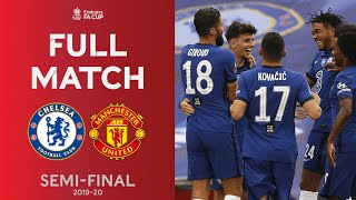 FULL MATCH | The Blues Too Strong For Manchester United | Emirates FA Cup Semi-Final 2019-20