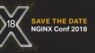 Save the date for NGINX Conf 2018