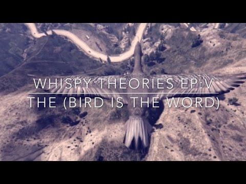 WHISPY THEORIES EP: V THE BIRD is THE WORD