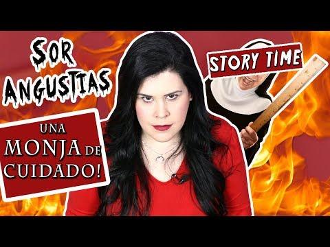 Sor ANGUSTIAS, una MONJA de cuidado! | STORY TIME