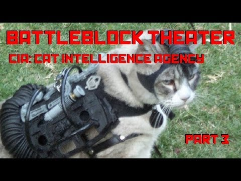 BattleBlock Theater #3 - CIA: Cat Intelligence Agency