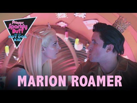 PRINCESS SPARKLY BUTT EPISODE 4 | MARION ROAMER