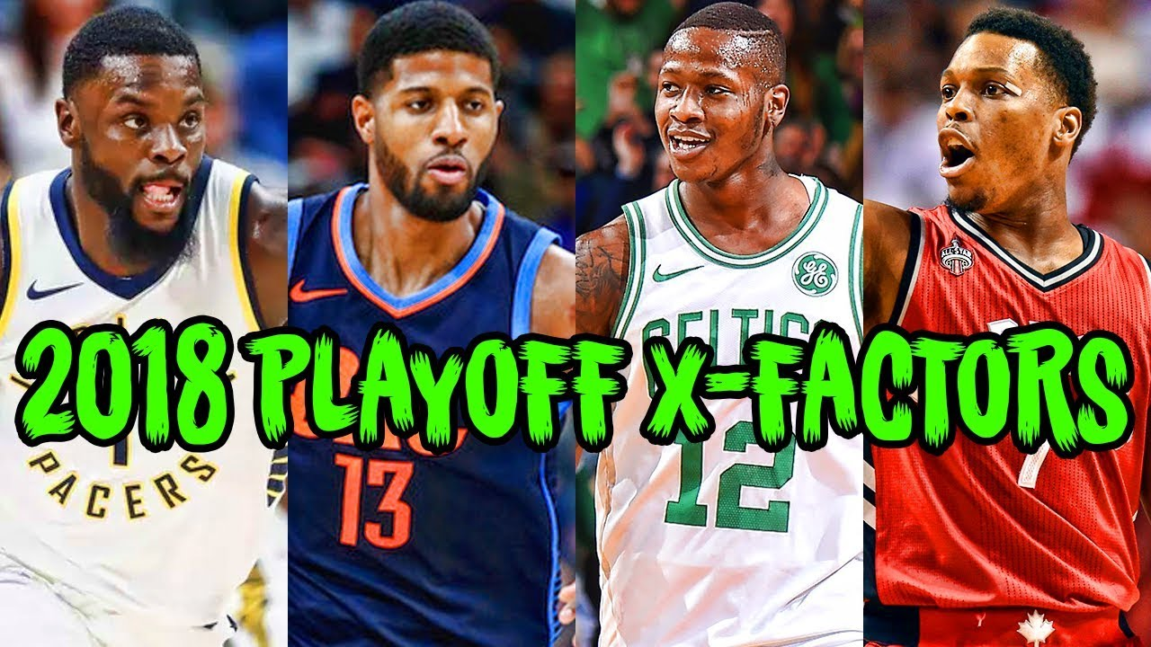 the-8-biggest-x-factors-of-the-2018-nba-playoffs