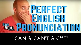 Can & Can't (Not safe for kids or work version!) - Quick pronunciation