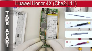 How to disassemble 📱 Huawei Honor 4X Che2 L11 Take Apart Tutorial