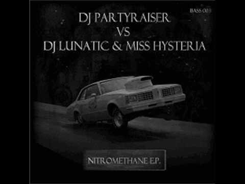 Lunatic & Miss Hysteria vs Partyraiser - Don't get Stuck