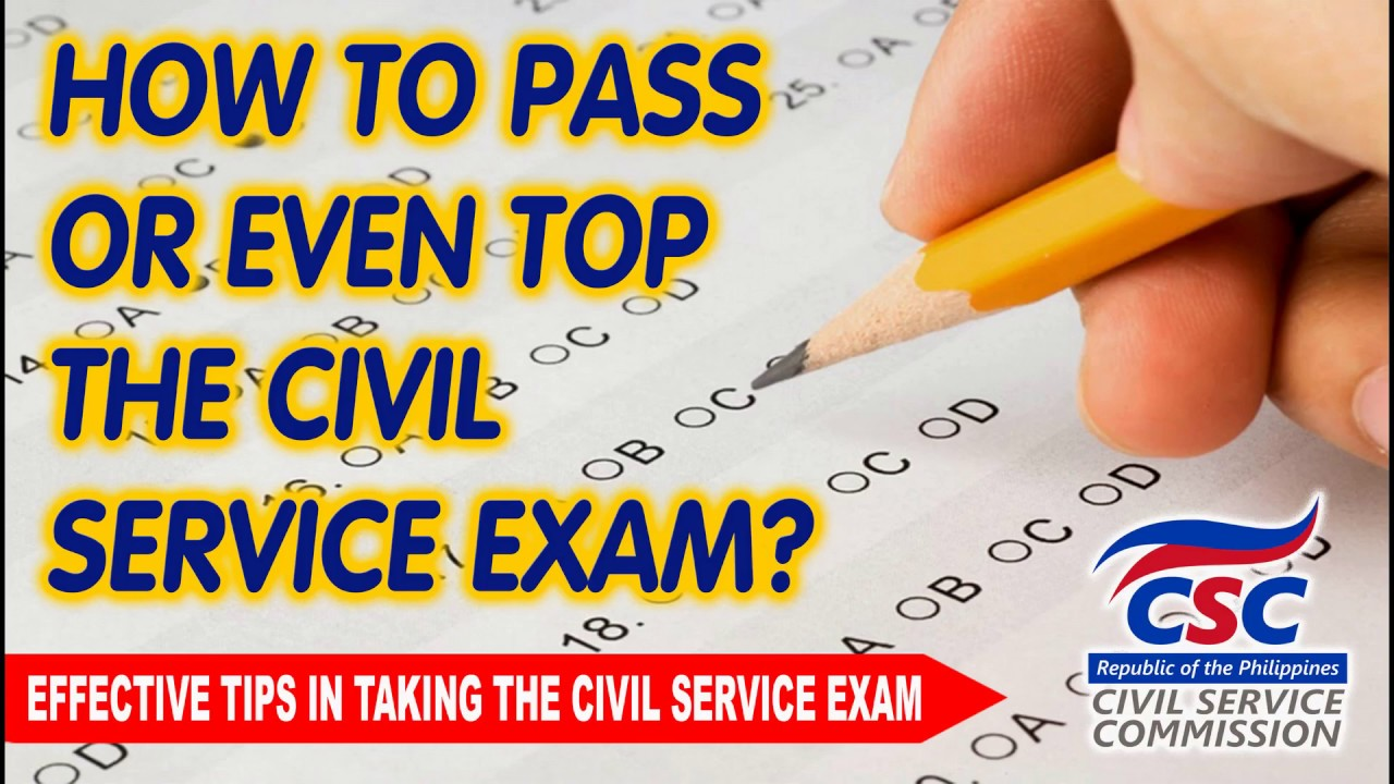 HOW TO PASS OR EVEN TOP CIVIL SERVICE EXAM?   14 EFFECTIVE TIPS IN TAKING THE CIVIL SERVICE EXAM