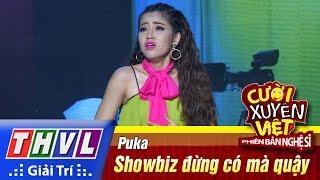 THVL | Cười xuyên Việt - Phiên bản nghệ sĩ 2016 | Tập 2: Showbiz đừng có mà quậy - Puka