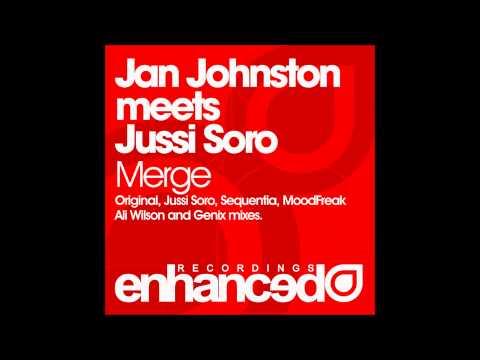 Jan Johnston meets Jussi Soro - Merge (Original Mix)