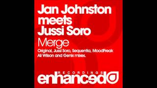 Jan Johnston meets Jussi Soro - Merge (Original Mix)