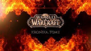 World Of Warcraft. Kronika. Tom I  Blizzard Entertainment