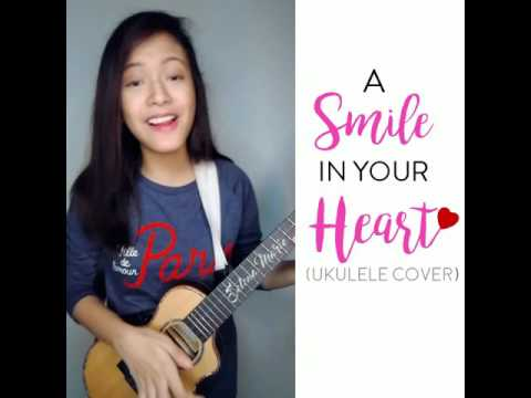 Selena Marie - A Smile In Your Heart (Ukulele Cover)