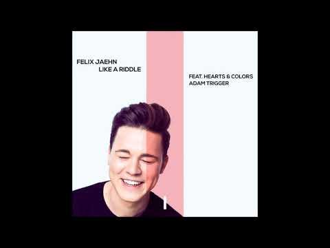Felix Jaehn - Like A Riddle (feat. Hearts & Colors & Adam Trigger)