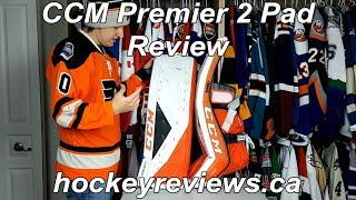 CCM Premier 2 Goalie Pad Review, An Improvement but still lagging behind the competition