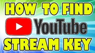 How To Find Your YouTube Stream Key - Live Streaming Key Location