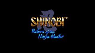 Shinobi III: Return of the Ninja Master Walkthrough/Gameplay