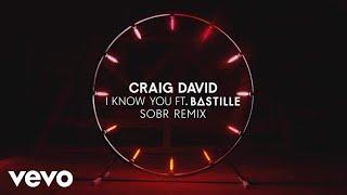 Craig David - I Know You (Sobr Remix) (Audio) ft. Bastille