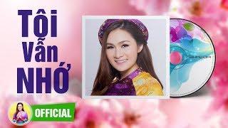 TÔI VẪN NHỚ - GIÁNG TIÊN [Official Audio]