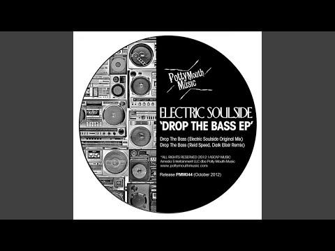Drop The Bass (Reid Speed, Dark Elixir Remix)