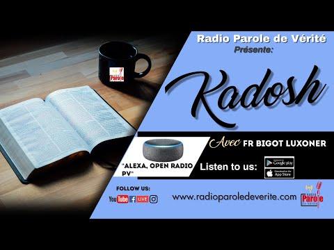 Kadosh avec le fr Bigot Luxoner  sur Radio Parole De Verite 01/16/2019