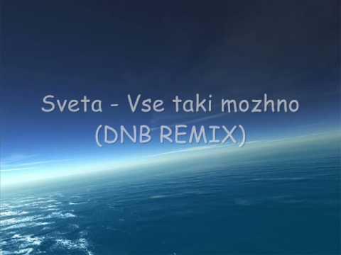 Sveta - Vse taki mozhno (dnb remix)