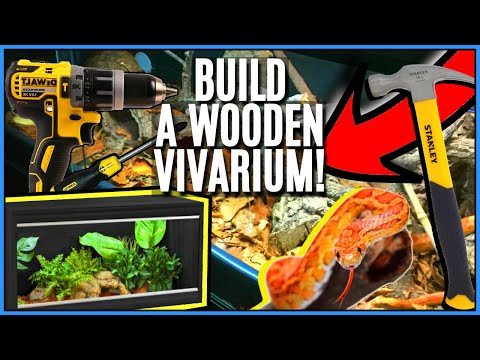 How to Build A Wooden Vivarium - Guide to Building Reptile Enclosures