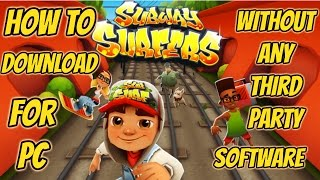 How to Download Subway surfers game for PC || Without any Third party Software (HINDI)