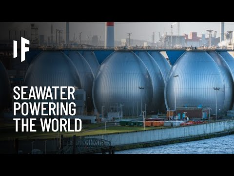 What If We Powered the Planet With Seawater?